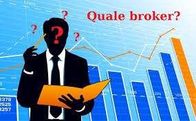 Scegli il migliore broker