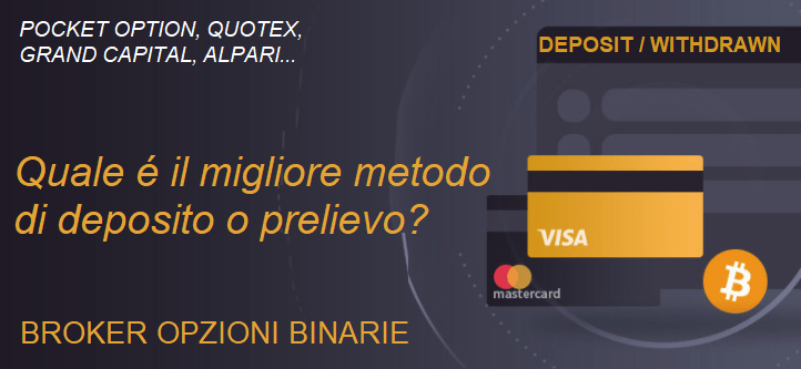 Quale é il miglior metodo di deposito o prelievo su Pocket Option